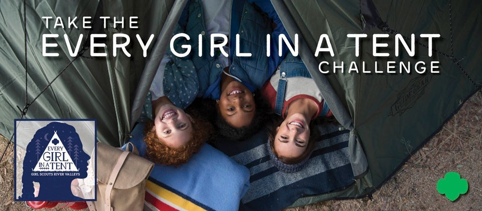 arial shot of three girl scouts in a tent with text Take the Every Girl in a Tent Challenge
