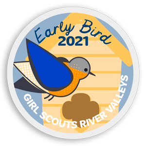 white circle patch with light blue background, blue bird near a bird house with text Early Bird 2021 Girl Scouts River Valleys