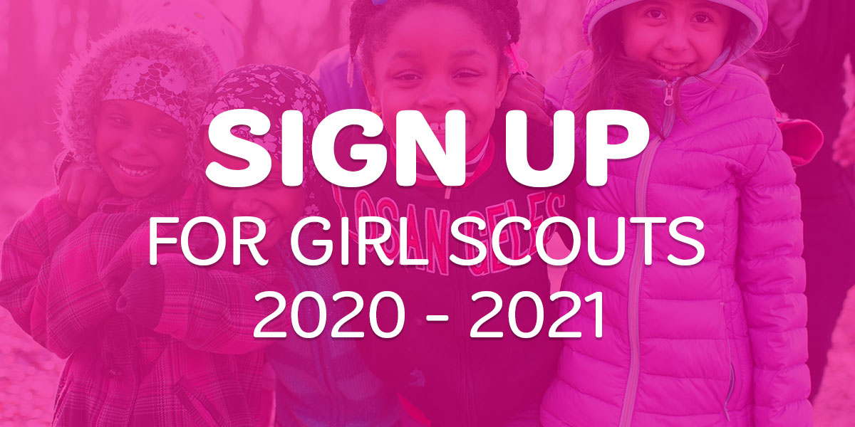 Three girl scouts smiling in jackets with text, Sign Up for Girl Scouts 2019-2020