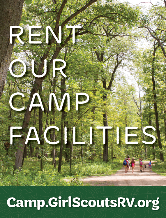 Rent out Camp Properties (Camp.GirlScoutsRV.org/Rentals)