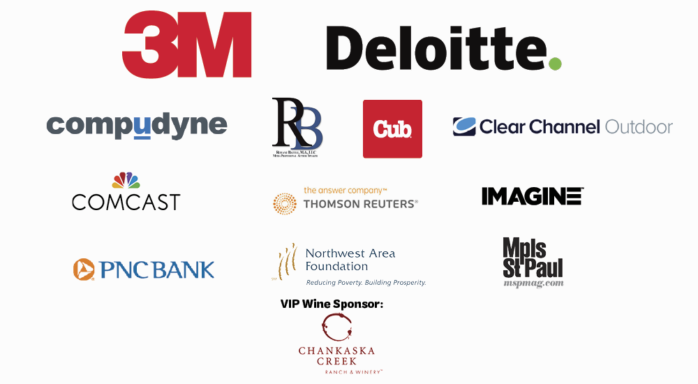 2020 Women of Distinction Event Sponsors, 3M, Clear Channel Outdoor, Compudyne, Cub, Deloitte, IMAGINE, Chankaska Creek Ranch & Winery, Minneapolis St Paul Magazine, Northwest Area Foundation, Roxanne Battle M.A. LLC, Thomson Reuters, PNC Bank